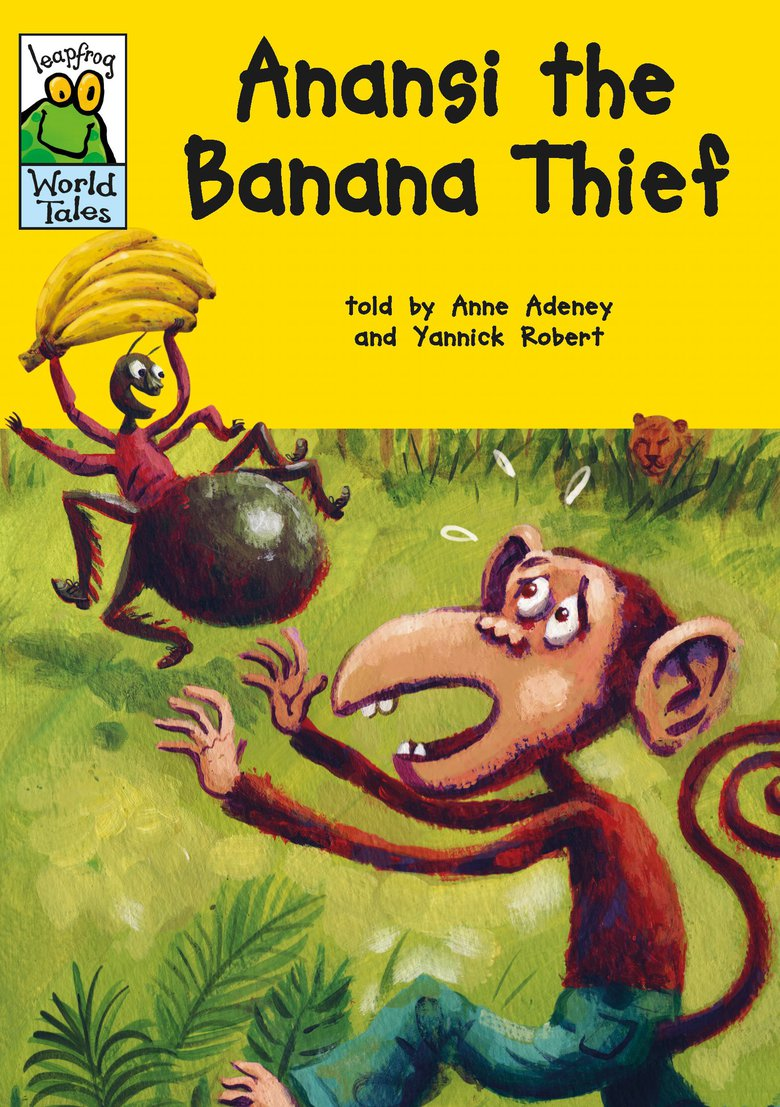 anansi the banana thief anne adeney yannick robert